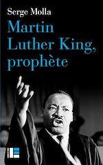 Télécharger le livre :  Martin Luther King, prophète