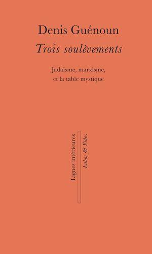 Téléchargez le livre :  Trois soulèvements