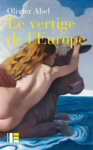 Téléchargez le livre :  Le vertige de l'Europe