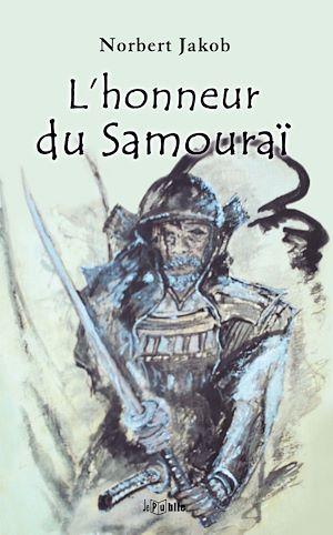 Téléchargez le livre :  L'honneur du samouraï