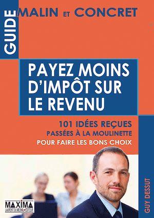 Téléchargez le livre :  Payez moins d'impôt sur le revenu