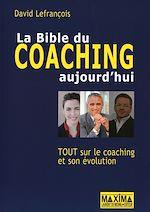 Télécharger cet ebook : La Bible du coaching aujourd'hui