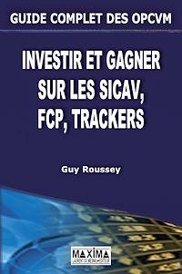 Télécharger le livre : Guide complet des opcvm (sicav, fcp, trackers)