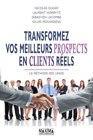 Téléchargez le livre :  Transformez vos meilleurs prospects en clients réels