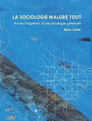 Téléchargez le livre :  La sociologie malgré tout