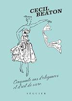 Télécharger cet ebook : Cecil Beaton, cinquante ans d'élégances et d'art de vivre