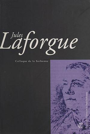 Téléchargez le livre :  Jules Laforgue : Colloque de la Sorbonne