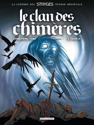 Téléchargez le livre :  Le Clan des chimères T03