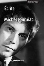 Télécharger le livre :  Ecrits, Michel Journiac