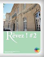 Télécharger le livre :  Rêvez ! #2