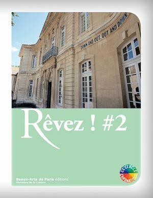 Téléchargez le livre :  Rêvez ! #2