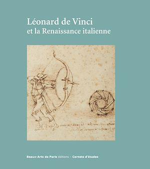 Téléchargez le livre :  Léonard de Vinci et la Renaissance italienne