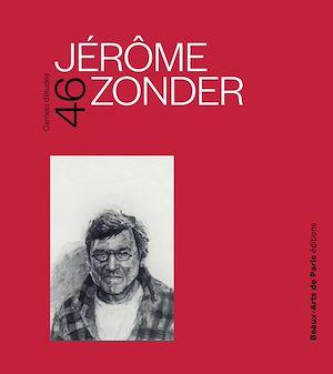 Téléchargez le livre :  Carnets d'études 46, Jérôme Zonder