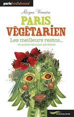 Télécharger cet ebook : Paris végétarien