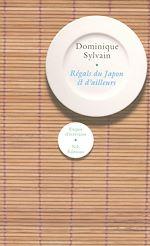 Télécharger le livre :  Regals du Japon et d'ailleurs
