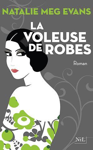 Téléchargez le livre :  La Voleuse de robes