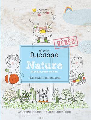 Téléchargez le livre :  Nature - simple, sain et bon - bébés