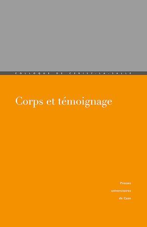 Téléchargez le livre :  Corps et témoignage