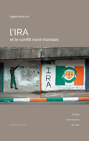 Téléchargez le livre :  L'IRA et le conflit nord-irlandais