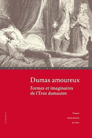 Téléchargez le livre :  Dumas amoureux