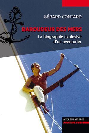 Téléchargez le livre :  Baroudeur des mers