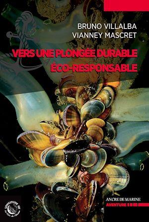 Téléchargez le livre :  Vers une plongée durable, éco-responsable