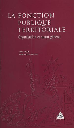 Téléchargez le livre :  La Fonction publique territoriale