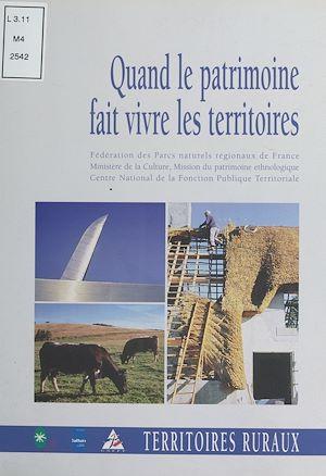Téléchargez le livre :  Quand le patrimoine fait vivre les territoires