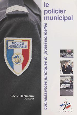 Téléchargez le livre :  Le policier municipal