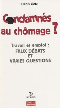 Télécharger le livre : Condamnés au chômage ?