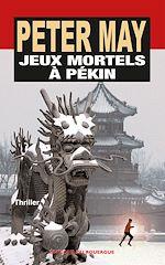 Télécharger le livre :  Jeux mortels à Pékin