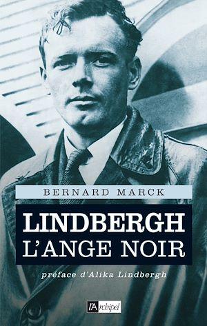 Téléchargez le livre :  Lindbergh, l'ange noir