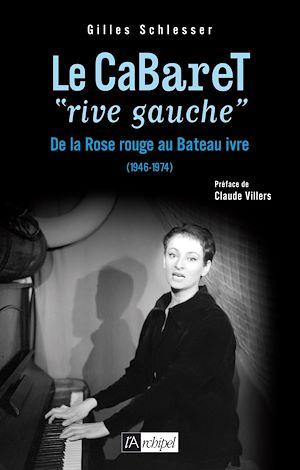 """Téléchargez le livre :  Le cabaret """"rive gauche"""""""