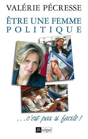 Téléchargez le livre :  Etre une femme politique...c'est pas si facile