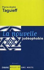 Télécharger le livre :  La Nouvelle judéophobie