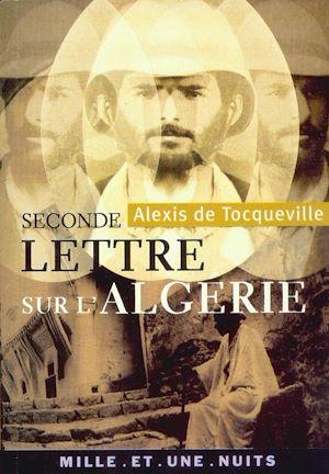 Téléchargez le livre :  Seconde lettre sur l'Algérie