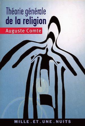 Téléchargez le livre :  Théorie générale de la religion