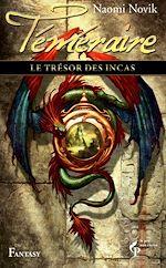 Télécharger le livre :  Le trésor des incas - Téméraire 7