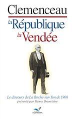 Télécharger cet ebook : Clemenceau, la République, la Vendée