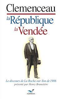 Téléchargez le livre numérique:  Clemenceau, la République, la Vendée