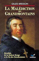 Télécharger cet ebook : La Malédiction des Grandmontains