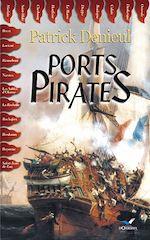 Télécharger le livre :  Ports Pirates