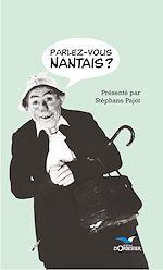 Télécharger le livre :  Parlez-vous nantais?