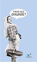 Télécharger cet ebook : Parlez-vous chaumois?