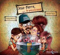 Télécharger le livre : Jean-Pierre, le poisson pané