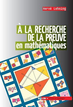 Téléchargez le livre :  À la recherche de la preuve en mathématiques
