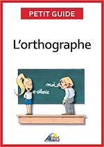 Télécharger cet ebook : L'orthographe