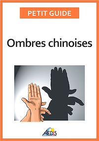 Télécharger le livre : Ombres chinoises