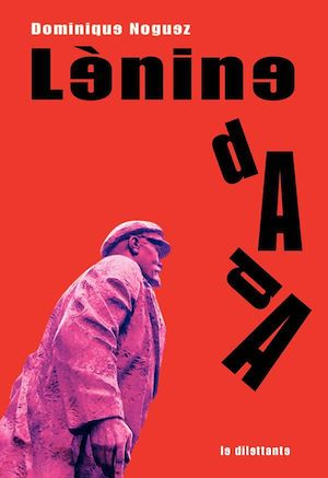 Téléchargez le livre :  Lénine dada