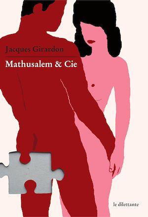 Téléchargez le livre :  Mathusalem & Cie